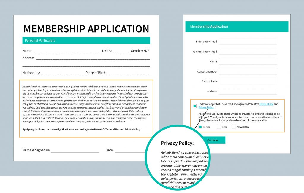 Be transparent about your company's privacy policy and ensure consent is sought for use of your customers' personal data by including an opt-in clause in your membership forms.